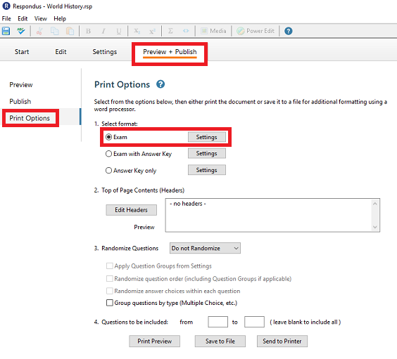 This image highlights the Preview & Publish tab, the Print options Tab, and exam settings.