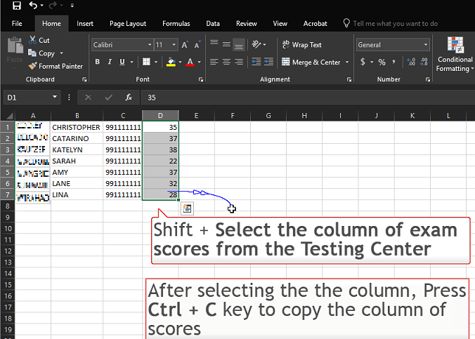 This image shows a Testing Center Gradebook Excel file and how to Shift select a specific amount of cells.