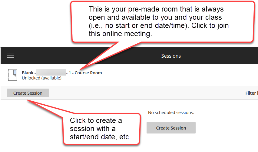 "The grey ""Create Session"" button is selected below the course room automatically created. A caption bubble sits by the ""Create Session"" button and the course room link. Information in these bubbles is noted before the image."