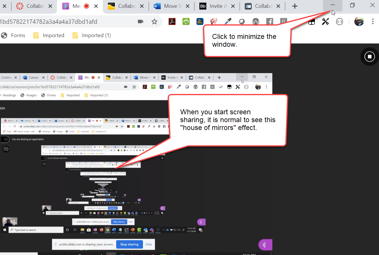 "An image of a browser window is shown. In the upper right, a ""minimize"" icon for Windows 10 computers is shown, and highlighted with a caption bubble. A repeating screen image is highlighted with a caption bubble which reads: ""When you start screen sharing, it is normal to see this '""House of Mirrors""' effect."""