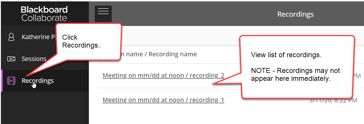 The recordings icon is highlighted on the left with a caption bubble. The mouse cursor is also hovering over it. On the right 2/3 of the image is a list of recordings. Each link will allow the course instructor to view a recording.