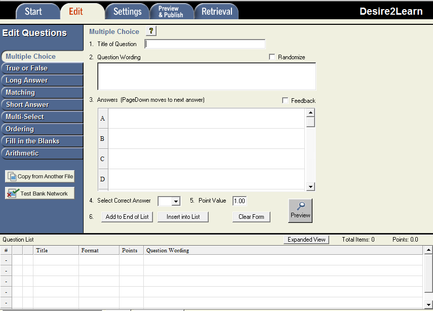 The Edit Questions screen, with the various kinds of questions along the left, and an empty Multiple Choice field along the right. Along the bottom is the Question List where questions are shown in-order, and can be re-ordered.