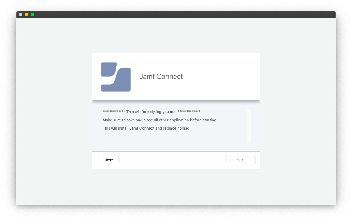 Jamf Connect Warning Message